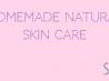 Make Your Own Cleanser, Toner, Face Mask & Moisturiser